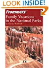 Frommer's Family Vacations in the National Parks (Park Guides)
