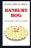 Banbury Bog (An Asey Mayo Cape Cod Mystery) (0881500909) by Taylor, Phoebe Atwood
