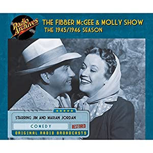 Fibber McGee and Molly Show: The 1945/1946 Season Radio/TV Program