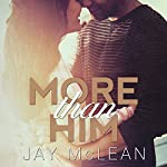 More than Him: More Than Series #3 | Jay McLean
