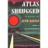 Atlas Shrugged: (Centennial Edition) ~ Ayn Rand