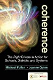 img - for Coherence: The Right Drivers in Action for Schools, Districts, and Systems book / textbook / text book