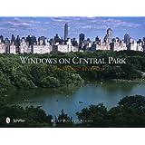 Windows on Central Park: The Landscape Revealed