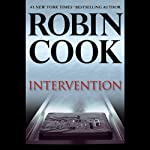 Intervention (       UNABRIDGED) by Robin Cook Narrated by George Guidall