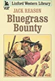 img - for Bluegrass Bounty (Linford Western) book / textbook / text book