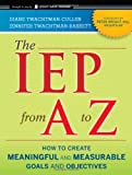 img - for The IEP from A to Z: How to Create Meaningful and Measurable Goals and Objectives book / textbook / text book
