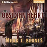 The Obsidian Heart: Echoes of Empire, Book 2 (       UNABRIDGED) by Mark T. Barnes Narrated by Nick Podehl