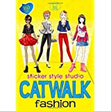 Catwalk Fashion: Sticker Style Studioby Katy Jackson