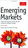 Emerging Markets: Lessons for Business Success andthe Outlook for Different Markets