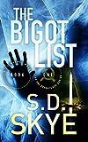 The Bigot List: (A J.J. McCall Novel)