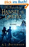 The Chronicles of Hansel & Gretel Vol. I