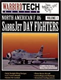 Image of North American F-86 SabreJet Day Fighters (Warbird Tech)