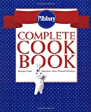 Pillsbury Complete Cookbook: Recipes from America's Most-Trusted Kitchens (0609602845) by Pillsbury Company
