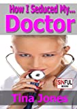 img - for Doctor Patient Sex Stories: How I Seduced My Doctor book / textbook / text book
