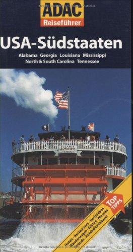 ADAC Reiseführer USA Südstaaten: Alabama, Georgia,