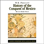 History of the Conquest of Mexico | W.H. Prescott