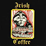 Irish Coffee by Irish Coffee (2006-01-01)