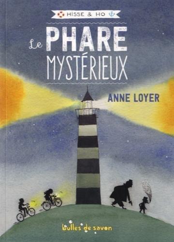 Hisse et Ho (1) : Le phare mystérieux