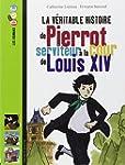 V�ritable histoire de Pierrot, servit...