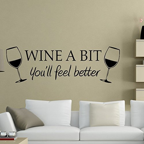 Fresh Wine a Bit You ull Feel Better Wall Quote Vinyl Wall Sticker Decals