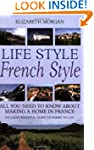 Life Style French Style: All you need...