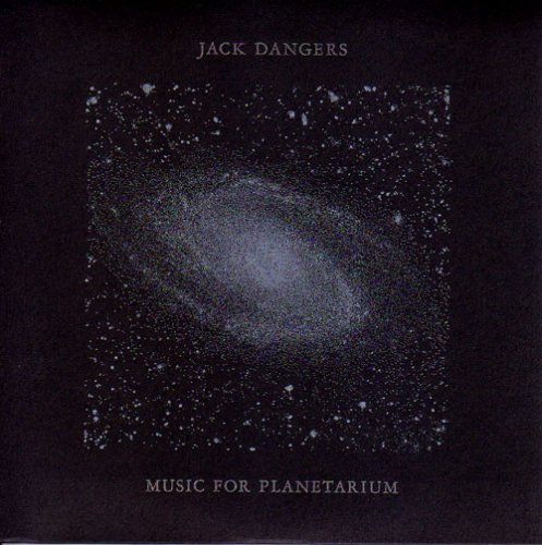Jack Dangers-Music For Planetarium-CD-FLAC-2008-flacme Download