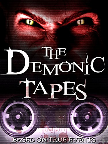 The Demonic Tapes on Amazon Prime Video UK