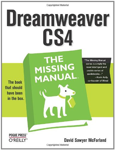 Dreamweaver CS4: The Missing Manual (Missing Manuals)