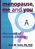 img - for Menopause, Me and You: The Sound of Women Pausing (Haworth Innovations in Feminist Studies) book / textbook / text book