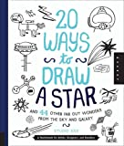 img - for 20 Ways to Draw a Star and 44 Other Far-Out Wonders from the Sky and Galaxy: A Sketchbook for Artists, Designers, and Doodlers book / textbook / text book