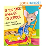 If You Take a Mouse to School – $9.80!