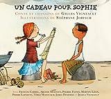 echange, troc Gilles Vigneault, Jessica Vigneault - Un Cadeau Pour Sophie