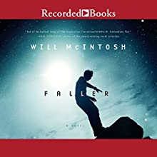 Faller Audiobook by Will McIntosh Narrated by George Guidall