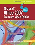 img - for Microsoft Office 2007 Illustrated: Introductory Premium Video Edition (Illustrated (Thompson Learning)) book / textbook / text book
