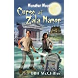 Curse at Zala Manor (Monster Moon) ~ BBH McChiller