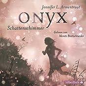 Onyx. Schattenschimmer (Obsidian 2) | Jennifer L. Armentrout
