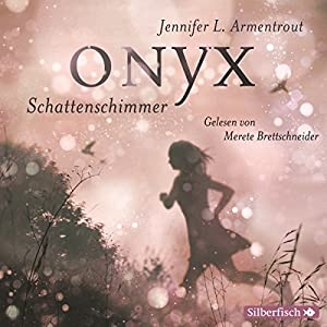 Onyx. Schattenschimmer (Obsidian 2) Audiobook