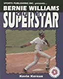 Bernie Williams Quiet Superstar (Baseball Superstar)