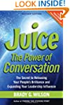 Juice: The Power of Conversation -- T...