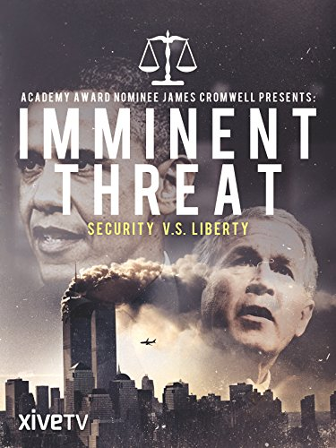 Imminent Threat: Security vs. Liberty