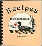img - for Recipes from Minnesota With Love by Malisow, Betty (1984) Plastic Comb book / textbook / text book