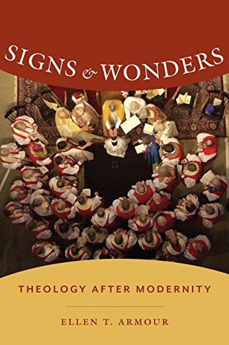 Signs and Wonders: Theology After Modernity (Gender, Theory, and Religion)