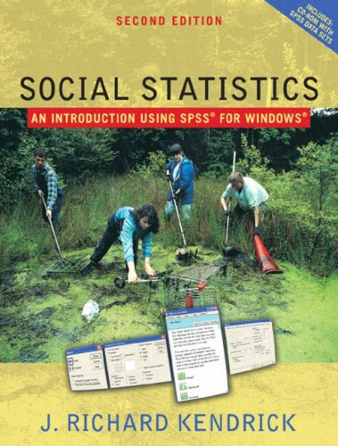 Social Statistics: An Introduction Using SPSS (2nd Edition)