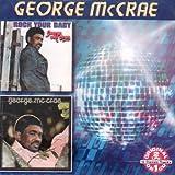 echange, troc George Mccrae - George Mccrae: Rock Your Baby