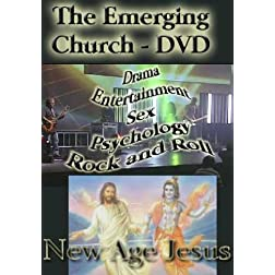 Invasion The Emerging Church - Part 3 of The Watchman On The Wall Series