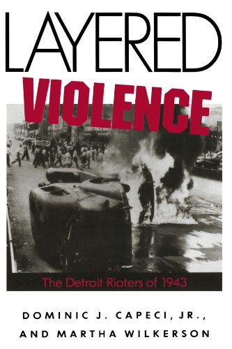 Layered  Violence: The Detroit Rioters of 1943