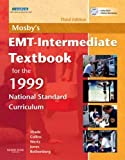 img - for Mosby's EMT-Intermediate Textbook for the 1999 National Standard Curriculum by Bruce R. Shade (2007-02-27) book / textbook / text book