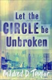 Let the Circle be Unbroken (Puffin Teenage Fiction) (0140372903) by Taylor, Mildred D.