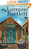With Baited Breath  (The Lotus Bay Mysteries) (Volume 1)