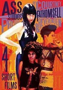 Ass Studios Presents: 4 Short Films